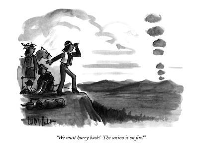 """We must hurry back!  The casino is on fire!"" - New Yorker Cartoon"