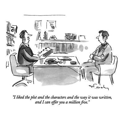 """""""I liked the plot and the characters and the way it was written, and I can…"""" - New Yorker Cartoon"""