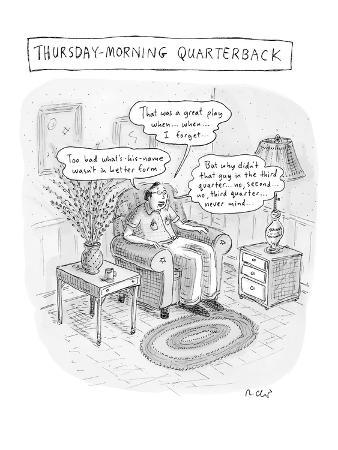 """""""Thursday-Morning Quarterback"""" - New Yorker Cartoon"""