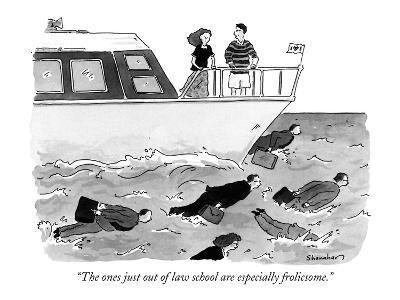 """""""The ones just out of law school are especially frolicsome."""" - New Yorker Cartoon"""