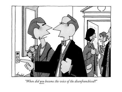 """""""When did you become the voice of the disenfranchised?"""" - New Yorker Cartoon"""