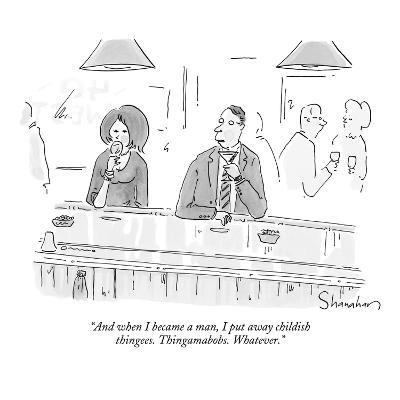 """And when I became a man, I put away childish thingees. Thingamabobs. What…"" - New Yorker Cartoon"