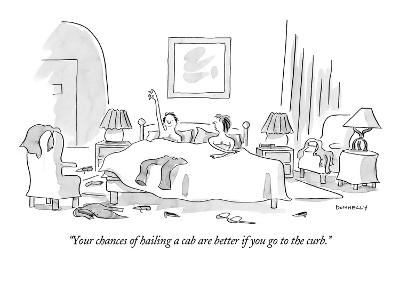 """Your chances of hailing a cab are better if you go to the curb."" - New Yorker Cartoon"