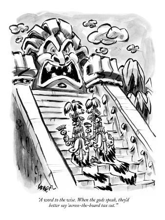 """""""A word to the wise. When the gods speak, they'd better say 'across-the-bo…"""" - New Yorker Cartoon"""