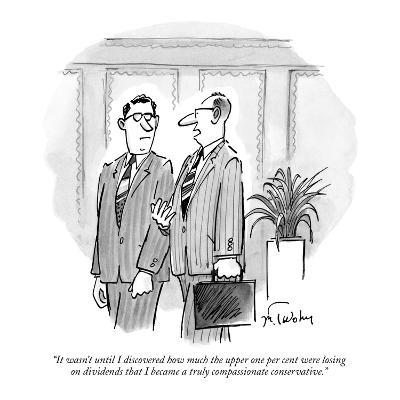 """It wasn't until I discovered how much the upper one per cent were losing …"" - New Yorker Cartoon"