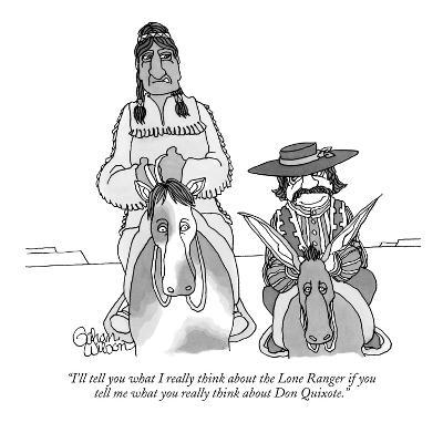 """I'll tell you what I really think about the Lone Ranger if you tell me wh…"" - New Yorker Cartoon"