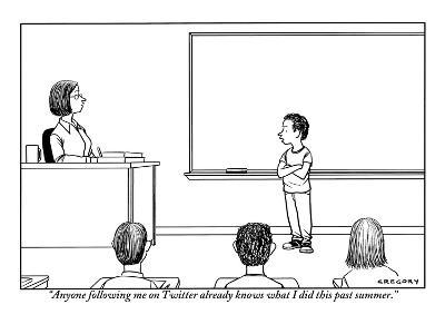 """Anyone following me on Twitter already knows what I did this past summer.…"" - New Yorker Cartoon"
