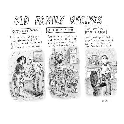 """Three-panel: """"Questionable Chicken,"""" """"Leftovers á la Ugh,"""" and """"Hot Dogs i… - New Yorker Cartoon"""