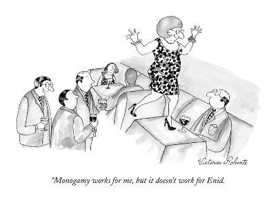 """""""Monogamy works for me, but it doesn't work for Enid. - New Yorker Cartoon"""
