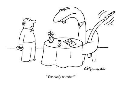 """You ready to order?"" - New Yorker Cartoon"