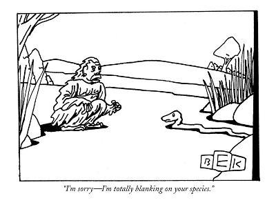 """I'm sorry—I'm totally blanking on your species."" - New Yorker Cartoon"