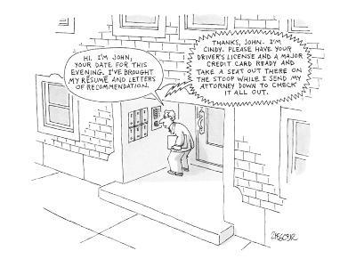 Hi.  I'm John, your date for this evening.  I've brought my résumé and let… - New Yorker Cartoon