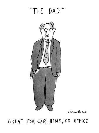 The Dad Great for Car, Home, or Office! - New Yorker Cartoon