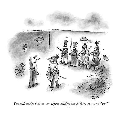 """""""You will notice that we are represented by troops from many nations."""" - New Yorker Cartoon"""
