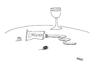 Linguini in a tube. - New Yorker Cartoon