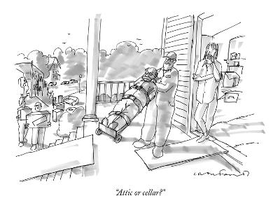 """Attic or cellar?"" - New Yorker Cartoon"