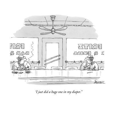 """I just did a huge one in my diaper."" - New Yorker Cartoon"