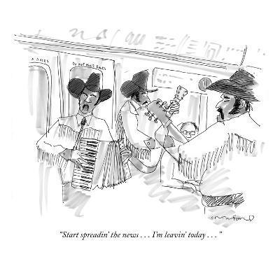"""Start spreadin' the news . . . I'm leavin' today . . . "" - New Yorker Cartoon"