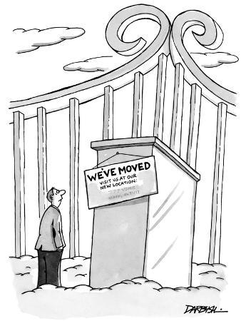Man entering heaven finds sign on gates that reads, 'We've Moved Visit Us … - New Yorker Cartoon