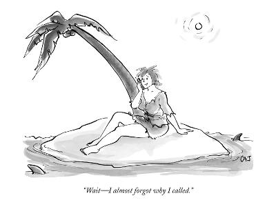 """Wait—I almost forgot why I called."" - New Yorker Cartoon"