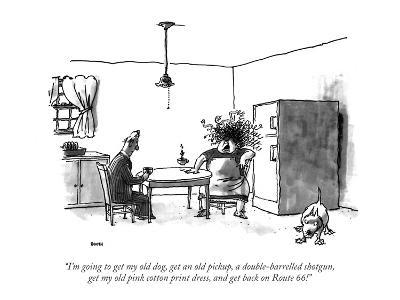 """I'm going to get my old dog, get an old pickup, a double-barrelled shotgu…"" - New Yorker Cartoon"