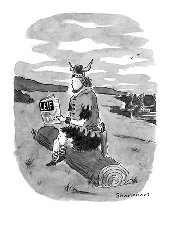 Viking of old, Leif Ericson, sits on log reading a copy of 'LEIF.' - New Yorker Cartoon
