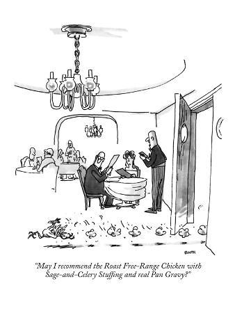 """May I recommend the Roast Free-Range Chicken with Sage-and-Celery Stuffin…"" - New Yorker Cartoon"