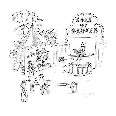 Man at 'Soak The Broker' carnival game tries to knock the broker into a ta… - New Yorker Cartoon