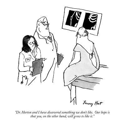 """Dr. Horton and I have discovered something we don't like.  Our hope is th…"" - New Yorker Cartoon"