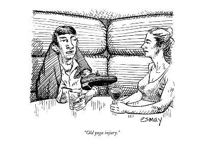 """Old yoga injury."" - New Yorker Cartoon"