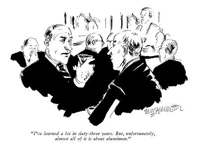 """""""I've learned a lot in sixty-three years, But, unfortunately, almost all o…"""" - New Yorker Cartoon"""