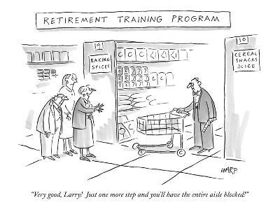 """Retirement Training Program'-""""Very good, Larry!  Just one more step and yo…"""" - New Yorker Cartoon"""
