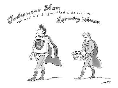 """Underwear Man and his disgruntled sidekick Laundry Woman"" - New Yorker Cartoon"
