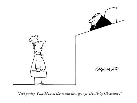 Not Guilty Your Honor The Menu Clearly Says Death By Chocolate
