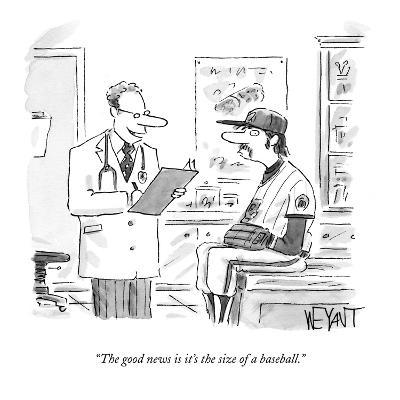 """The good news is it's the size of a baseball."" - New Yorker Cartoon"