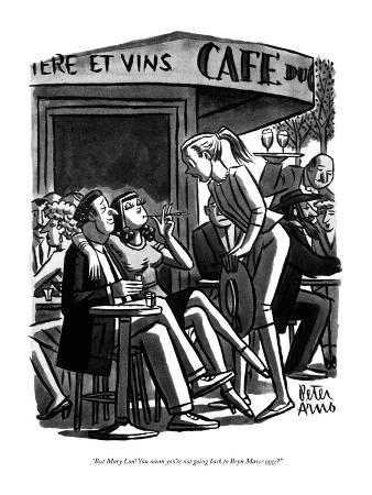 """""""But Mary Lou! You mean you're not going back to Bryn Mawr ever?"""" - New Yorker Cartoon"""