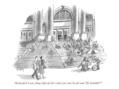 """""""Remember? I was sitting right up there when you came by and said, 'Hi, be… - New Yorker Cartoon"""