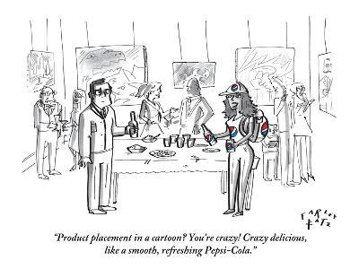 """""""Product placement in a cartoon? You're crazy! Crazy delicious, like a smo…"""" - New Yorker Cartoon"""