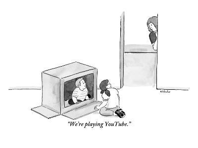"""We're playing YouTube."" - New Yorker Cartoon"
