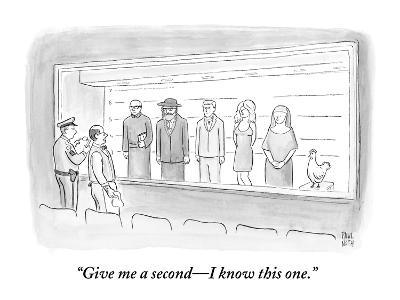 """""""Give me a second—I know this one."""" - New Yorker Cartoon"""