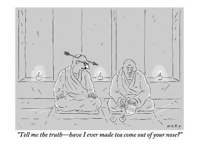 """""""Tell me the truth—have I ever made tea come out of your nose?"""" - New Yorker Cartoon"""