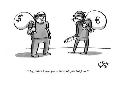"""Hey, didn't I meet you at the trade fair last June?"" - New Yorker Cartoon"