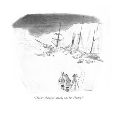 """Hasn't changed much, eh, Sir Henry?"" - New Yorker Cartoon"