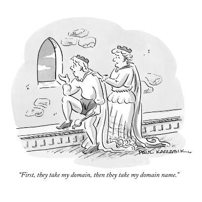 """First, they take my domain, then they take my domain name."" - New Yorker Cartoon"