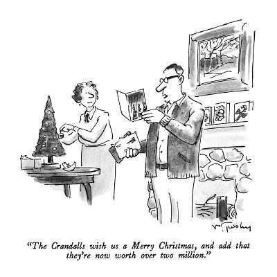"""""""The Crandalls wish us a Merry Christmas, and add that they're now worth o…"""" - New Yorker Cartoon"""