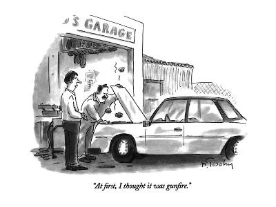 """""""At first, I thought it was gunfire."""" - New Yorker Cartoon"""