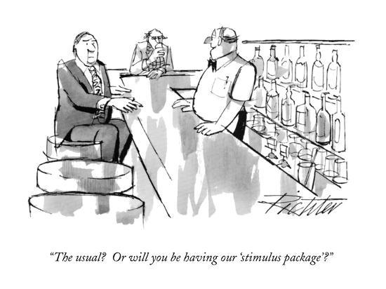 "The usual? Or will you be having our 'stimulus package'?"" - New ..."