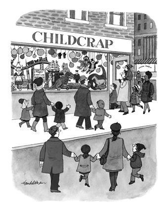 Toy store is called : Childcrap - New Yorker Cartoon