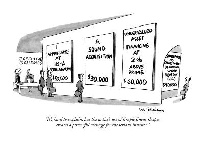 """""""It's hard to explain, but the artist's use of simple linear shapes create…"""" - New Yorker Cartoon"""