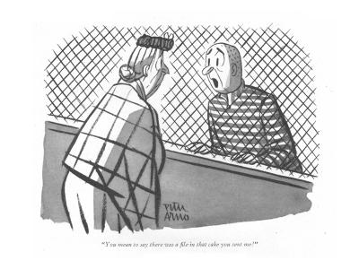"""""""You mean to say there was a file in that cake you sent me!"""" - New Yorker Cartoon"""